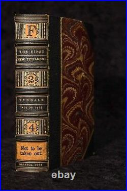 1525 TYNDALE Bible FIRST ENGLISH NEW TESTAMENT Fry SIGNED Ornate Binding RARE